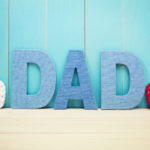 Celebrate Dad this Month